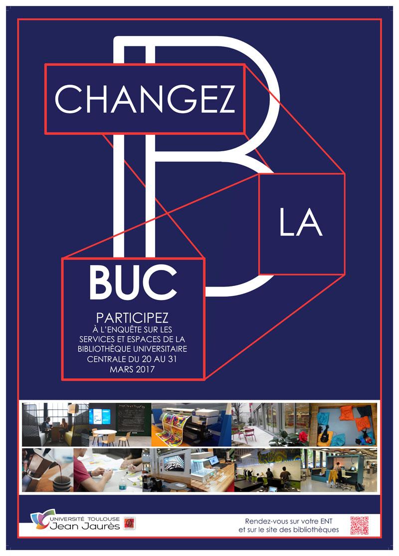 """Affiche de l'enquête """"Changer la BUC"""""""