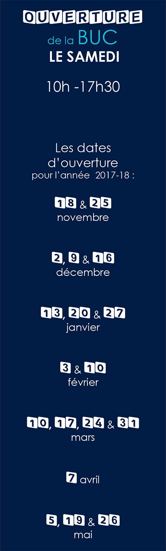 les samedis ouverts (voir aussi le calendrier)